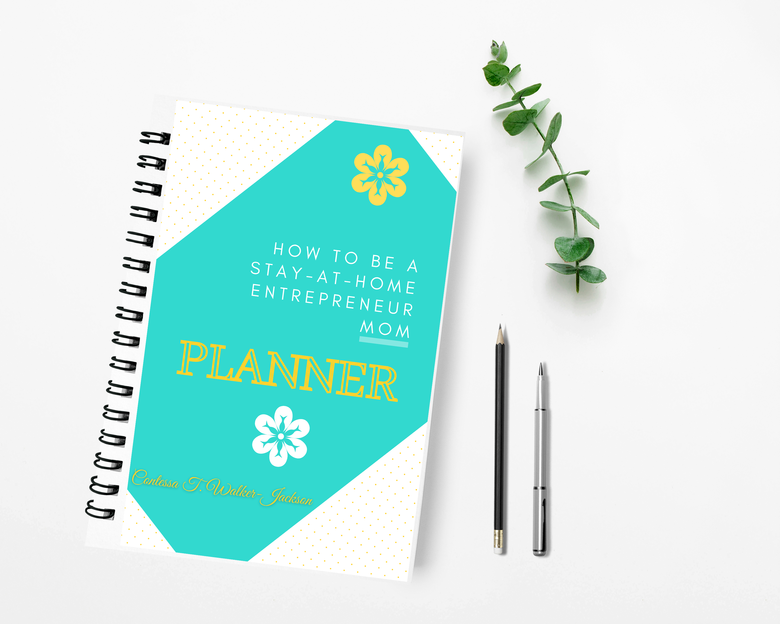 How To Be A Stay-At-Home Entrepreneur Mom Planner